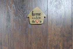Home is Where the Heart is – Painted